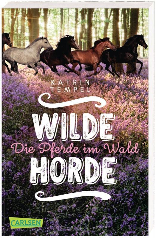 Cover-Bild Wilde Horde 1: Die Pferde im Wald