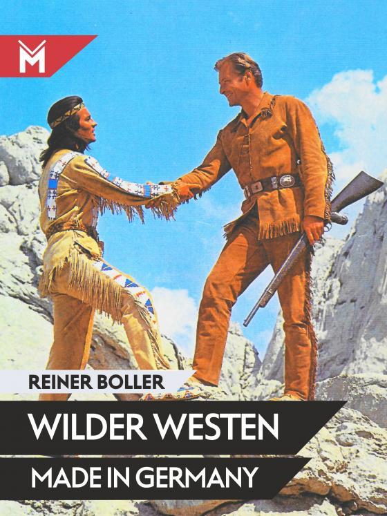 Cover-Bild Wilder Westen made in Germany