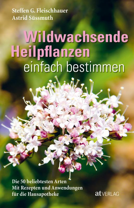 Cover-Bild Wildwachsende Heilpflanzen einfach bestimmen