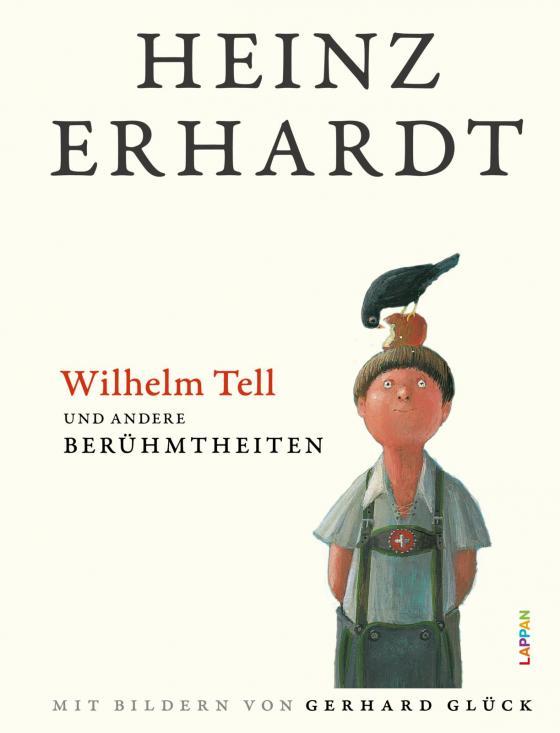 Cover-Bild Wilhelm Tell und andere Berühmtheiten
