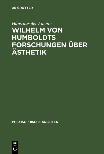 Cover-Bild Wilhelm von Humboldts Forschungen über Ästhetik