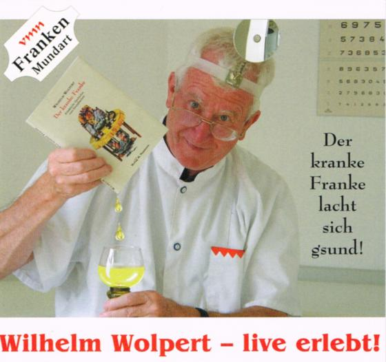 Cover-Bild Wilhelm Wolpert - live erlebt!