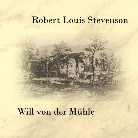 Cover-Bild Will von der Mühle