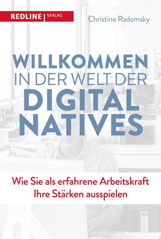 Cover-Bild Willkommen in der Welt der Digital Natives