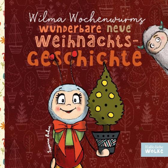 Cover-Bild Wilma Wochenwurms wunderbare neue Weihnachtsgeschichte