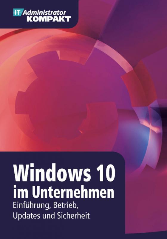 Cover-Bild Windows 10 im Unternehmen