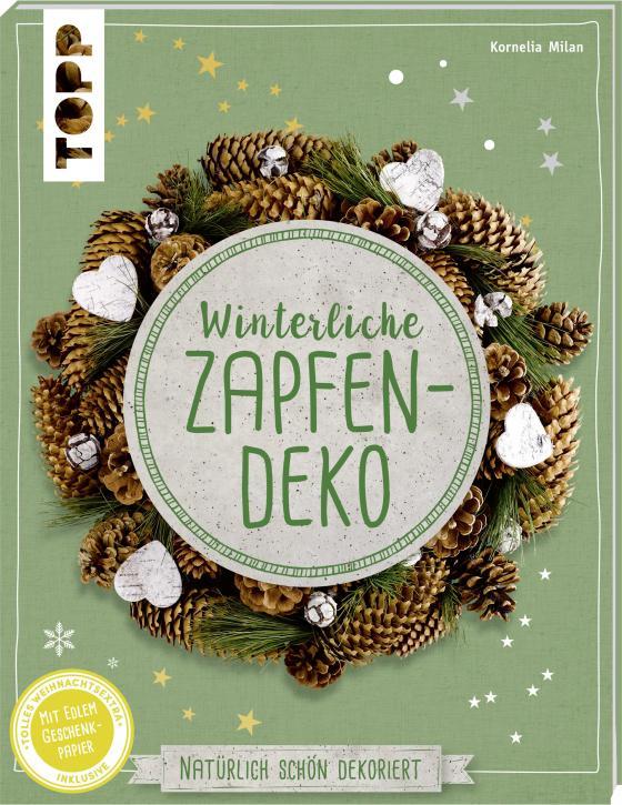 Cover-Bild Winterliche Zapfendeko (kreativ.kompakt)
