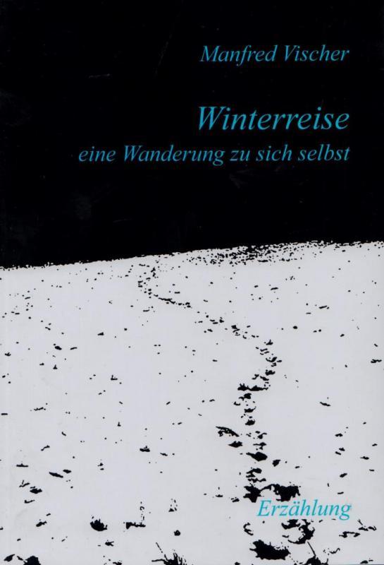 Cover-Bild WINTERREISE - eine Wanderung zu sich selbst