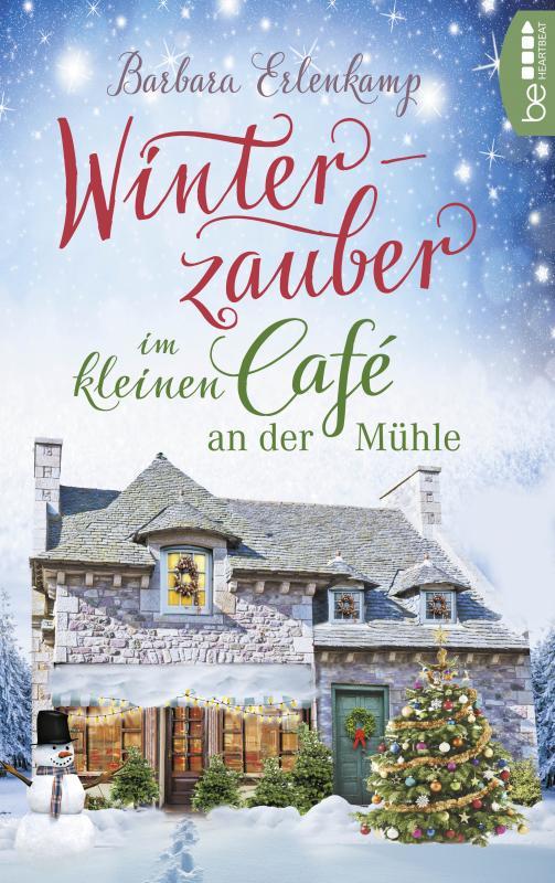 Cover-Bild Winterzauber im kleinen Café an der Mühle