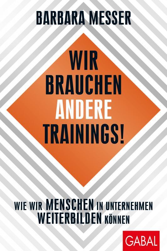 Cover-Bild Wir brauchen andere Trainings!