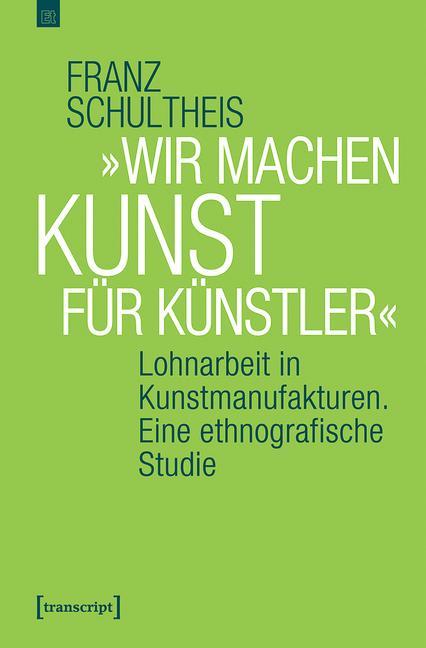 Cover-Bild »Wir machen Kunst für Künstler«