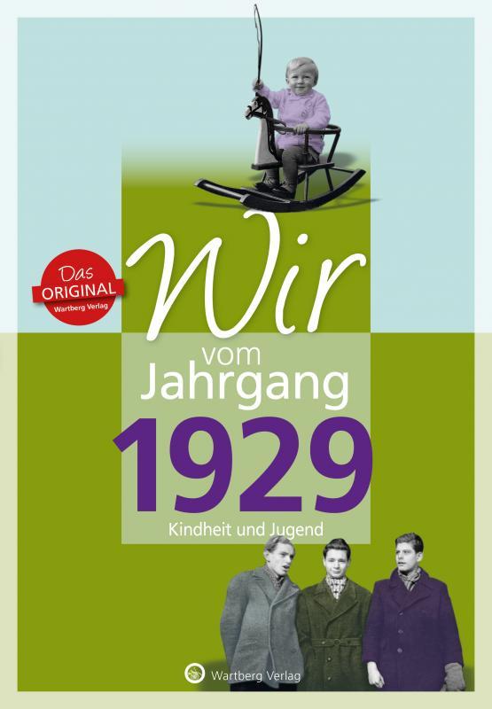 Cover-Bild Wir vom Jahrgang 1929 - Kindheit und Jugend