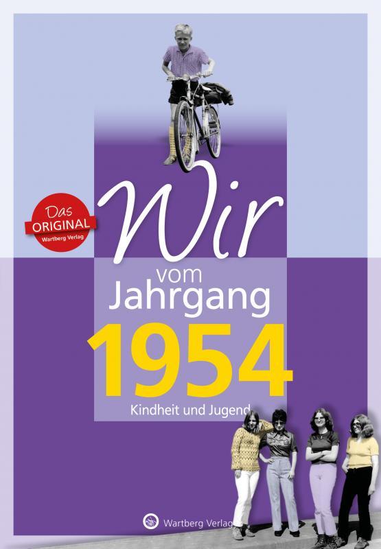 Cover-Bild Wir vom Jahrgang 1954 - Kindheit und Jugend