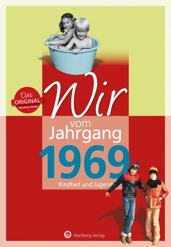 Cover-Bild Wir vom Jahrgang 1969 - Kindheit und Jugend
