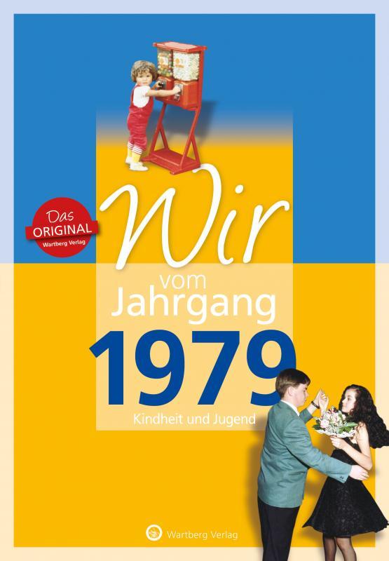Cover-Bild Wir vom Jahrgang 1979 - Kindheit und Jugend