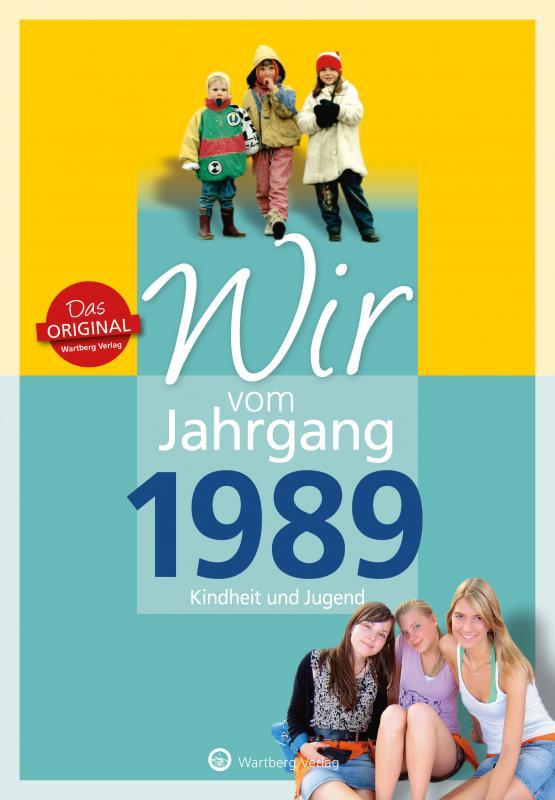 Cover-Bild Wir vom Jahrgang 1989 - Kindheit und Jugend