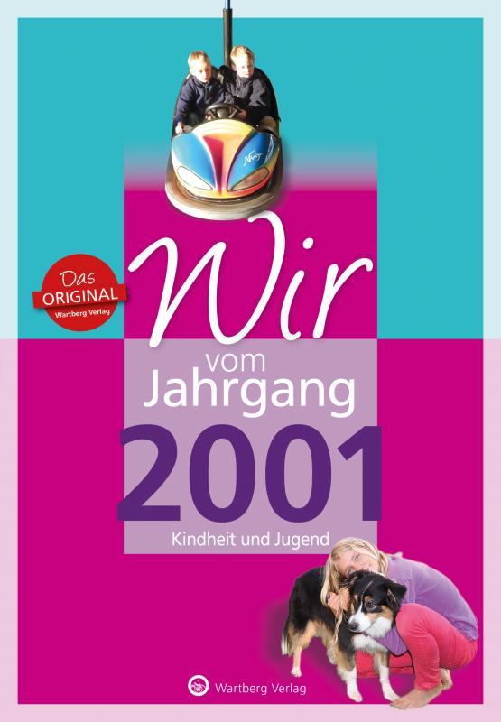 Cover-Bild Wir vom Jahrgang 2001 - Kindheit und Jugend