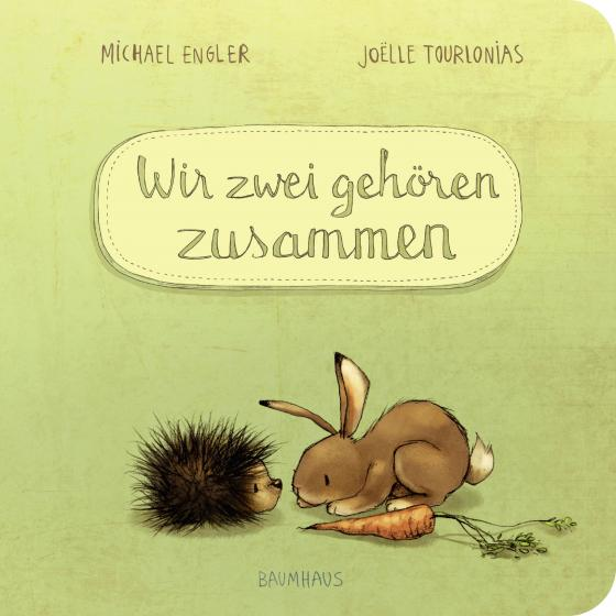 Cover-Bild Wir zwei gehören zusammen (Pappbilderbuch)