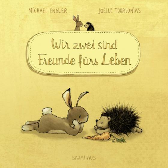 Cover-Bild Wir zwei sind Freunde fürs Leben (Pappbilderbuch)