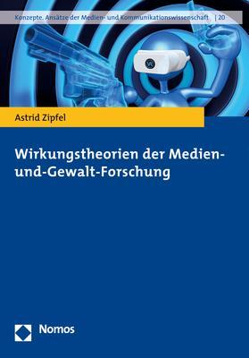 Cover-Bild Wirkungstheorien der Medien- und-Gewalt-Forschung
