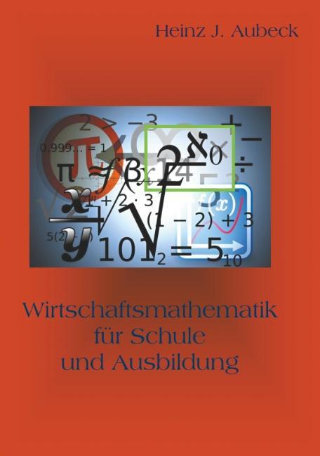 Cover-Bild Wirtschaftsmathematik für Schule und Ausbildung
