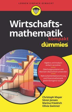 Cover-Bild Wirtschaftsmathematik kompakt für Dummies