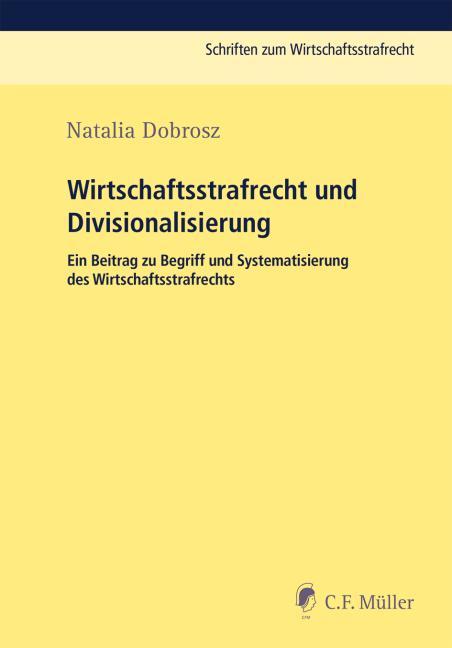 Cover-Bild Wirtschaftsstrafrecht und Divisionalisierung