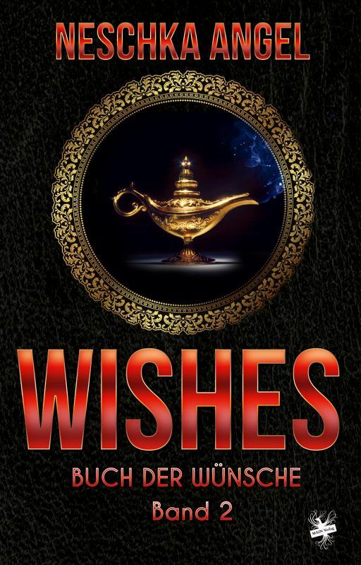 Cover-Bild Wishes - Buch der Wünsche 2