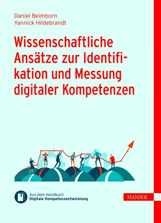 Cover-Bild Wissenschaftliche Ansätze zur Identifikation und Messung digitaler Kompetenzen