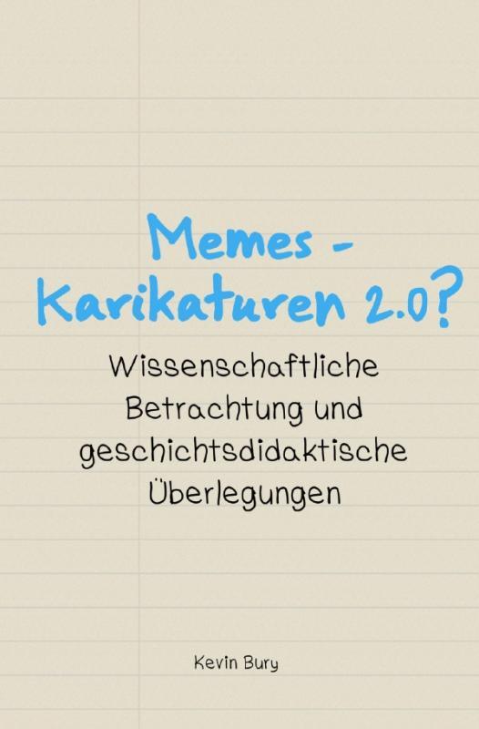 Cover-Bild Wissenschaftliche Publikationen / Memes - Karikaturen 2.0?
