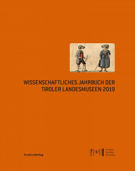 Cover-Bild Wissenschaftliches Jahrbuch der Tiroler Landesmuseen 2019