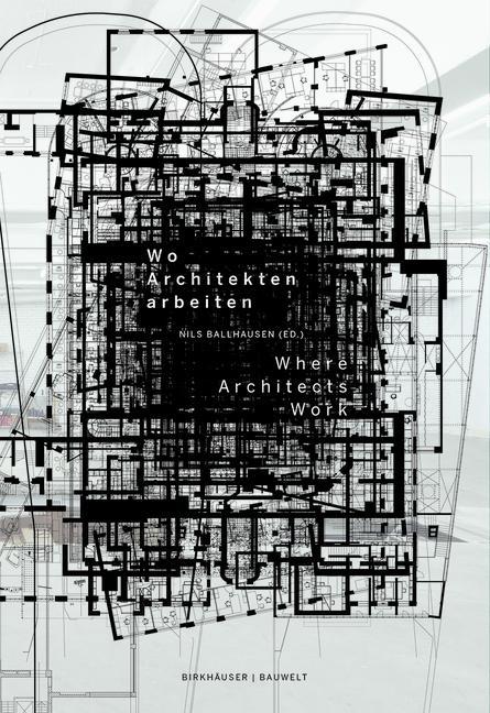 Cover-Bild Wo Architekten arbeiten / Where Architects Work