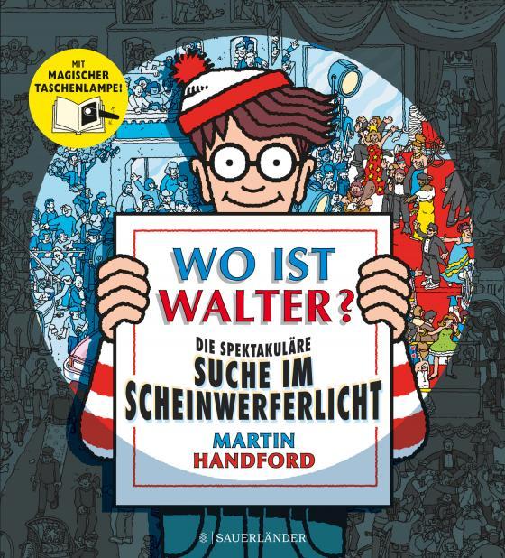 Cover-Bild Wo ist Walter? Die spektakuläre Suche im Scheinwerferlicht