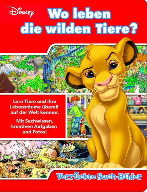 Cover-Bild Wo leben die wilden Tiere? - Verrückte Such-Bilder - Disney - Wimmelbuch mit lustigen Lernspielen - Pappbilderbuch mit 18 Seiten für Kinder ab 18 Monaten