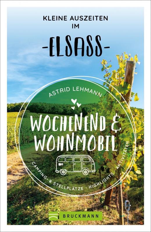 Cover-Bild Wochenend und Wohnmobil - Kleine Auszeiten im Elsass