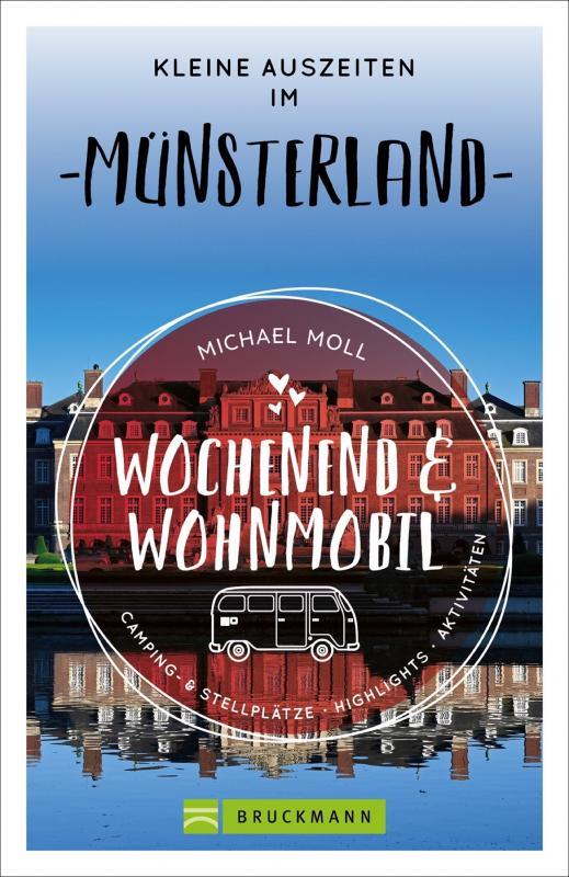 Cover-Bild Wochenend und Wohnmobil - Kleine Auszeiten im Münsterland
