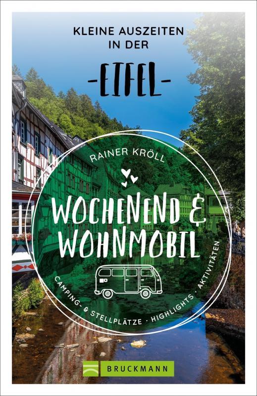 Cover-Bild Wochenend und Wohnmobil - Kleine Auszeiten in der Eifel