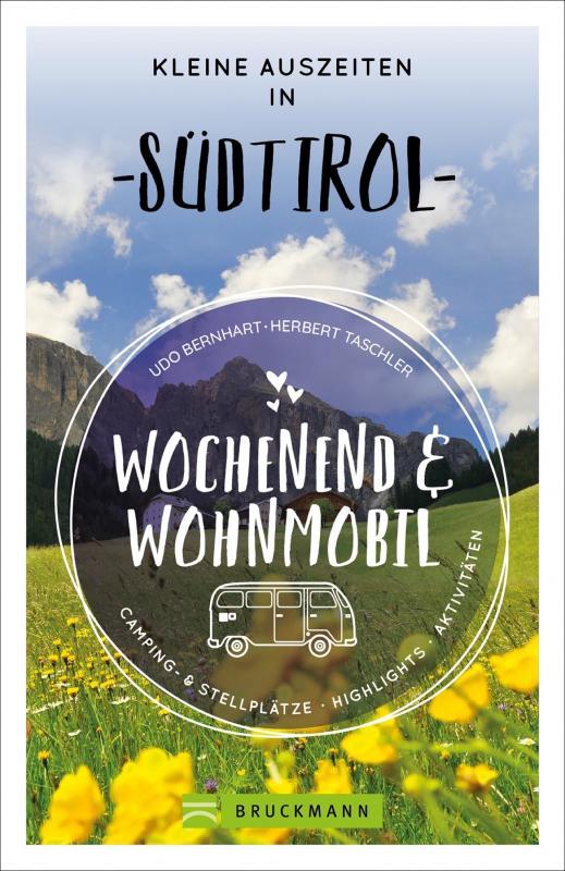 Cover-Bild Wochenend und Wohnmobil - Kleine Auszeiten in Südtirol