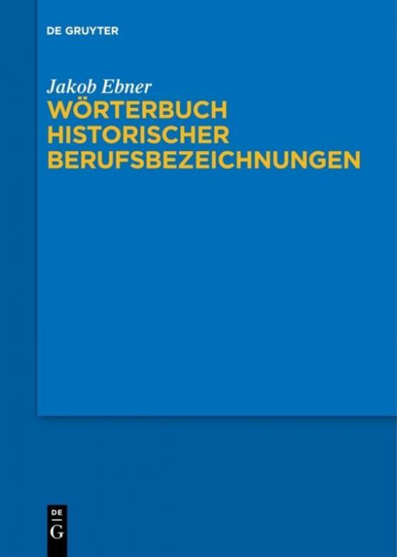 Cover-Bild Wörterbuch historischer Berufsbezeichnungen