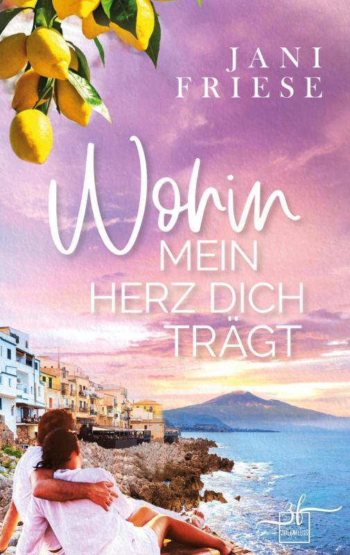 Cover-Bild Wohin mein Herz dich trägt