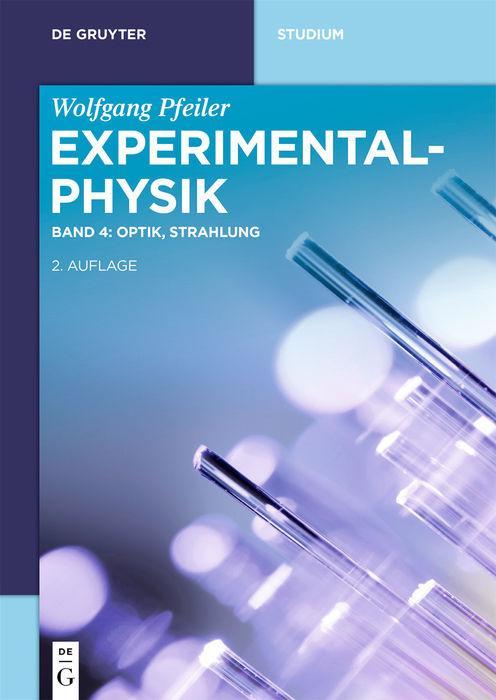 Cover-Bild Wolfgang Pfeiler: Experimentalphysik / Optik, Strahlung