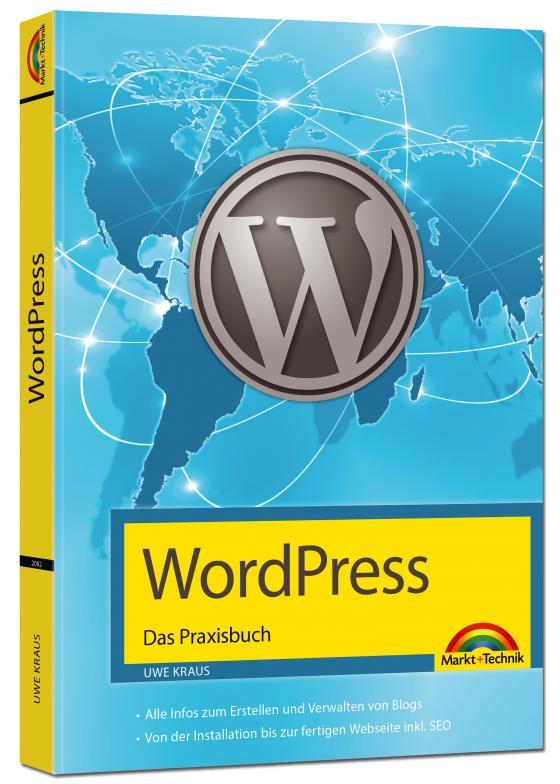 Cover-Bild WordPress - Das Praxisbuch Schritt für Schritt installieren, konfigurieren, Waren verkaufen, Bloggen und vieles mehr