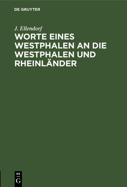 Cover-Bild Worte eines Westphalen an die Westphalen und Rheinländer