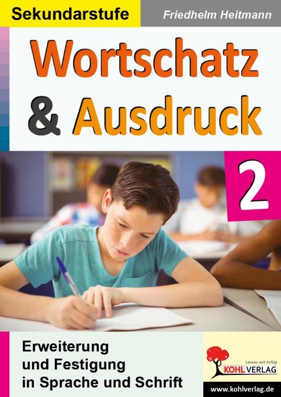 Cover-Bild Wortschatz & Ausdruck / Band 2