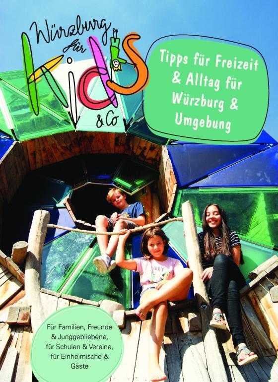 Cover-Bild Würzburg für Kids & Co