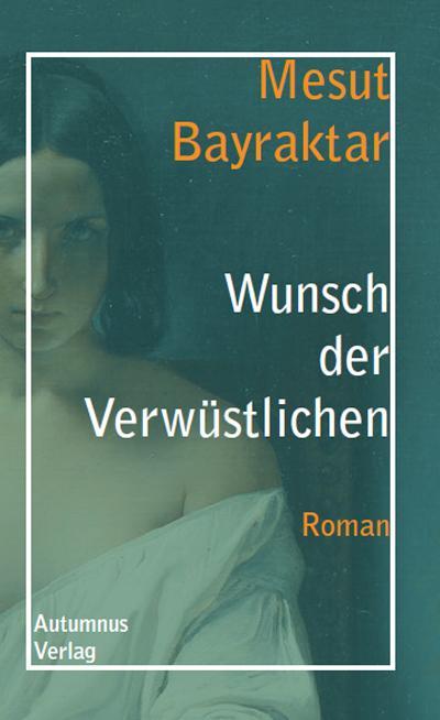 Cover-Bild Wunsch der Verwüstlichen