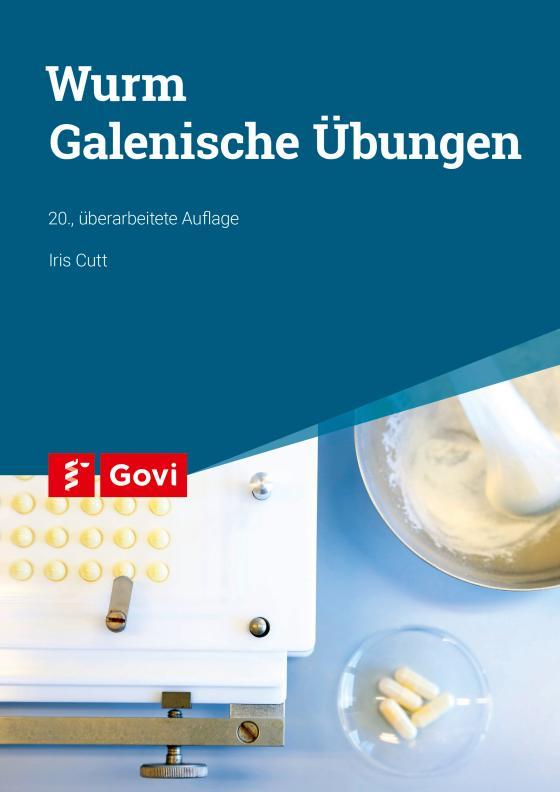 Cover-Bild Wurm: Galenische Übungen