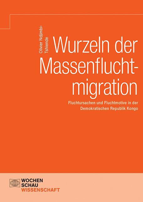 Cover-Bild Wurzeln der Massenfluchtmigration