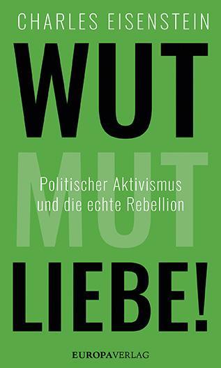 Cover-Bild Wut, Mut, Liebe!