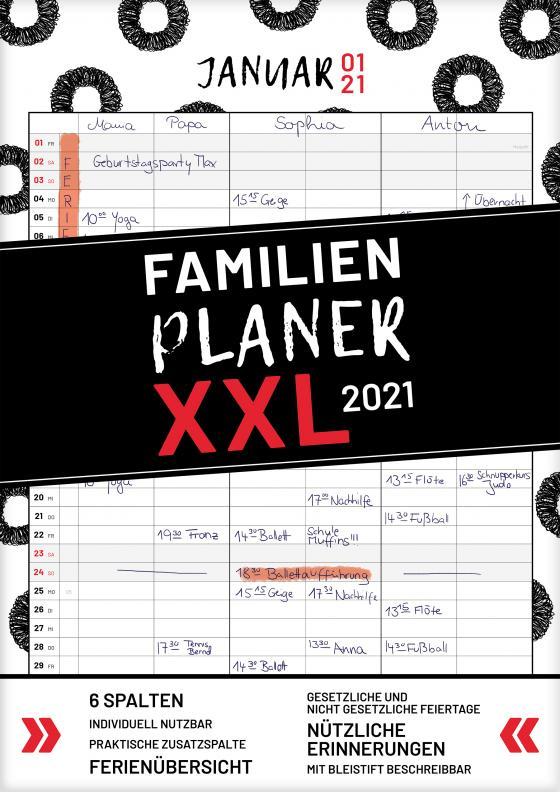 Cover-Bild XXL Familienplaner 2021 zum Aufhängen in DIN A3. Hochwertiger und übersichtlicher Familienkalender 2021 mit 3 bis 6 Spalten, plus einer Zusatzspalte. Wandkalender inklusive gesetzlicher und nicht-gesetzlicher Feiertage, Ferien und Zusatzinfos.